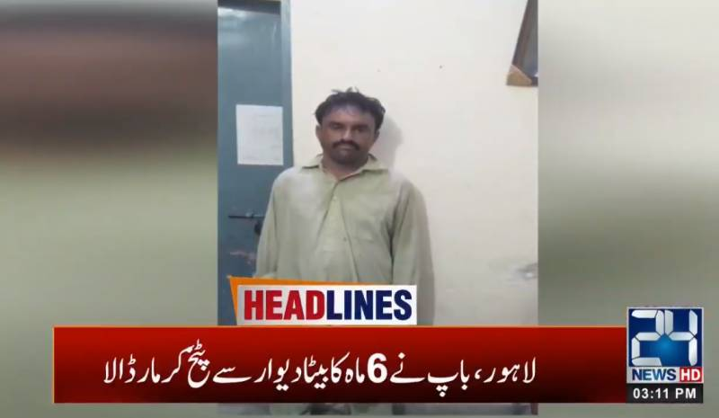 Cruel father kills 6-month-old son in Lahore
