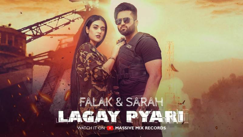"""What's love without some thrill and action? Find out in Falak Shabbir's new music video """"Lagay Pyari"""" Ft. Sarah Khan"""