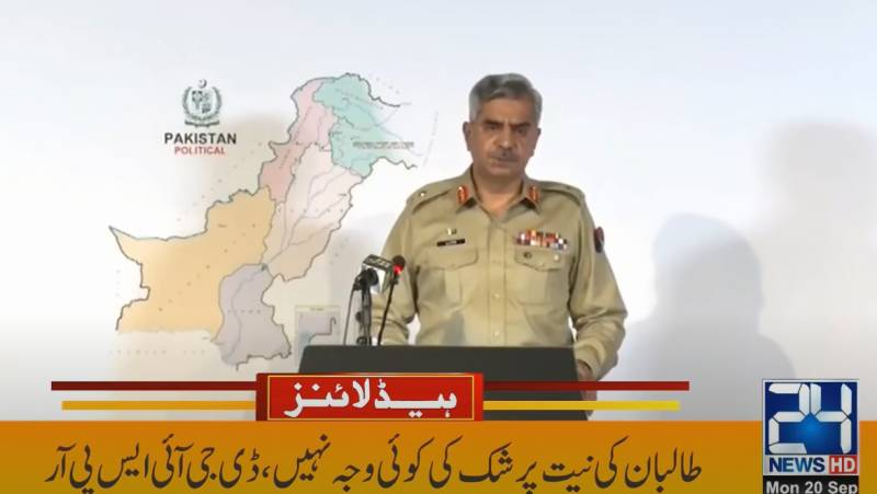 No reason to doubt Taliban's intention: ISPR DG